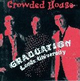 Crowded House - Graduation Leeds University
