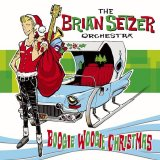 The Brian Setzer Orchestra - Boogie Woogie Christmas