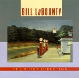 Bill LaBounty - The Right Direction