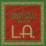 Various Artists - A Christmas Eve in L.A.