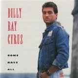 Billy Ray Cyrus - Some Gave All