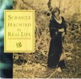 Schascle - Haunted by real life