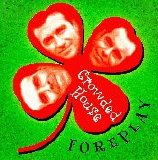 Crowded House - Foreplay