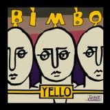 Yello - Bimbo