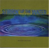 Peter Mayer - Stirrin' Up The Water
