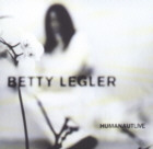 Betty Legler - Humanaut Live Special Edition