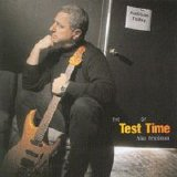 Alan Friedman - The Test of Time