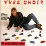 Yves Choir - By description only