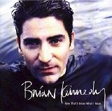 Brian Kennedy - Now That I Know What I Want