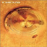 Icehouse - Big Wheel