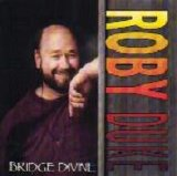 Roby Duke - Bridge Divine