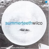 Wilco - Summer Teeth
