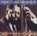 Ahmed Abdul-Malik - Jazz Sounds of Africa