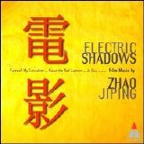 Zhao Jiping - Chinese Symphony Orchestra - Electric Shadows