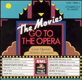 Various artists - The Movies Go to the Opera