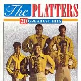 The Platters - 20 Greatest Hits
