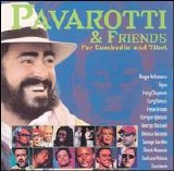 Various artists - Pavarotti & Friends for Cambodia & Tibet