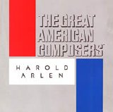 Various artists - The Great American Composers - Harold Arlen