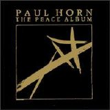 Paul Horn - The Peace Album