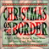 Various artists - Christmas On The Border