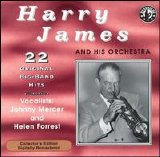 Harry James - 22 Original Big Band Recordings