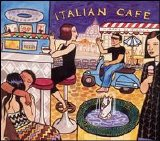 Various artists - Putumayo Presents: Italian Café