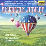Erich Kunzel and the Cincinnati Pops Orchestra - American Jubilee