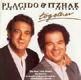 Placido Domingo & Itzhak Perlman - Together