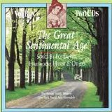 The Gregg Smith Singers - The Great Sentimental Age