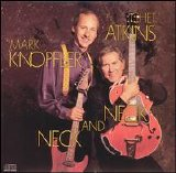 Chet Atkins - Mark Knopfler - Neck And Neck