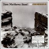 Dave Matthews Band - Live At Red Rocks 8-15-95 (Disc 1)
