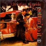 Christian McBride - Gettin' to it