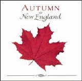 David Huntsinger - Autumn in New England