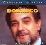 Placido Domingo - Legendary Tenors: Placido Domingo [Volume 2]