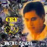 Jagjit Singh - Cry for Cry