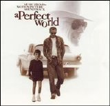 Soundtrack - A Perfect World