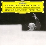 Pierre Boulez - Symphonies of Wind Instruments, Symphony of Psalms, Symphony in Three Movements