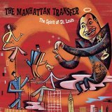 The Manhattan Transfer - The Spirit of St. Louis
