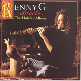 Kenny G - Miracles, The Holiday Album