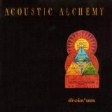 Acoustic Alchemy - Arcanum