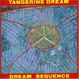 Tangerine Dream - Dream Sequence
