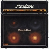 Headpins - Turn It Loud