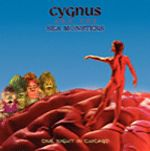 Cygnus And The Sea Monsters - One Night In Chicago