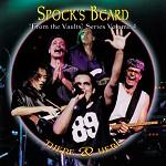 Spock's Beard - There & Here