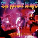 The Flower Kings - Fan Club CD 2000