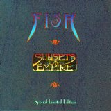 Fish - Sunsets On Empire (Special Limited Edition)