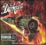 The Darkness - One Way Ticket To Hell...And Back