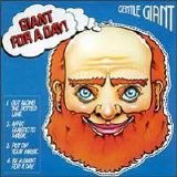 Gentle Giant - Giant For A Day! (35th Anniversary Edition)