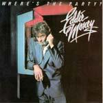 Eddie Money - Where's The Party?