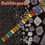 Bubblemath - Such Fine Particles of the Universe